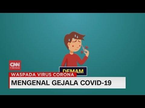 Mengenal Gejala Penyakit Virus Corona Covid-19
