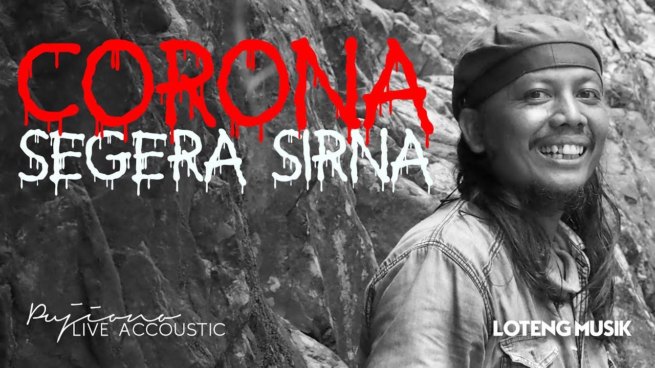 Pujiono – Corona Segera Sirna (Live Accoustic)
