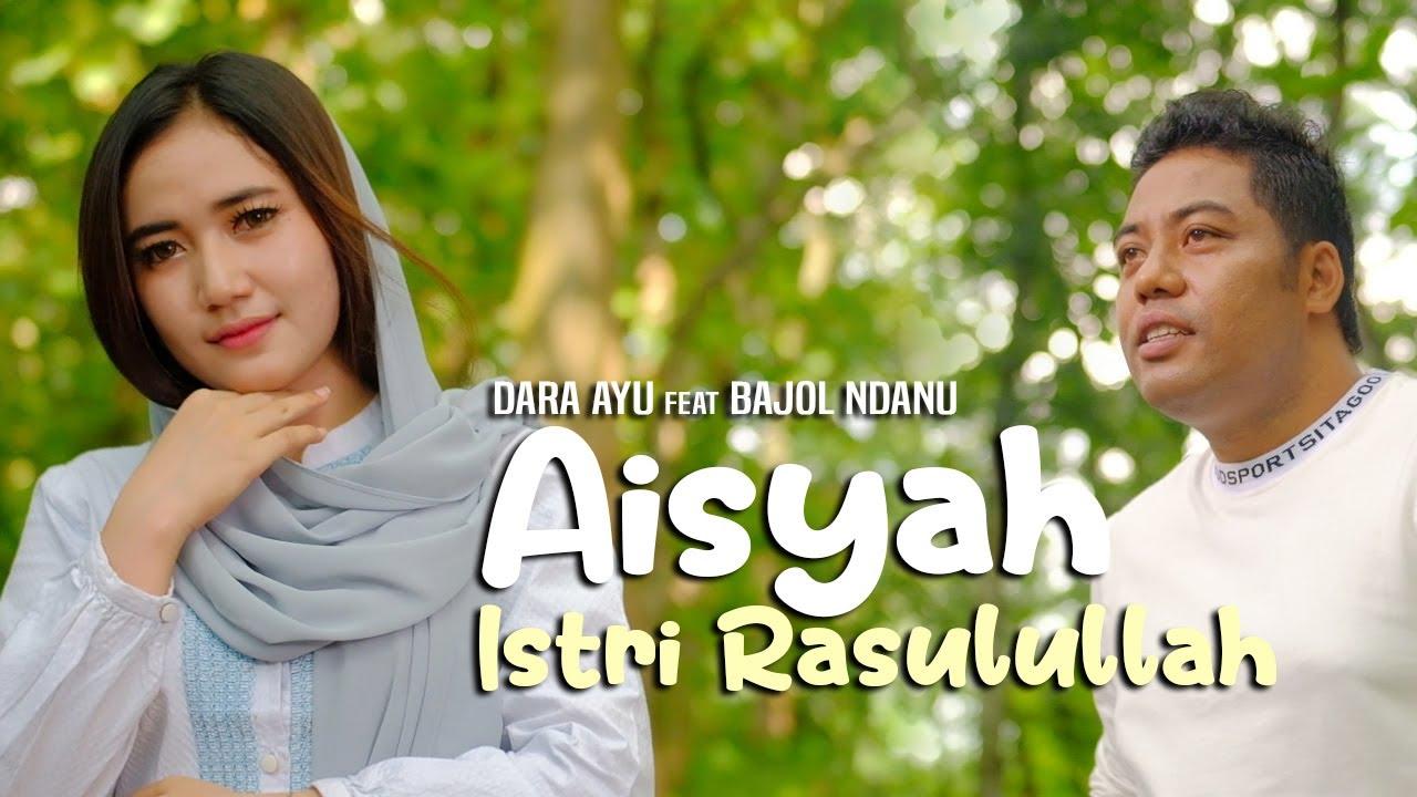 Aisyah Istri Rasulullah – Dara Ayu Feat. Bajo Ndanu (Cover)