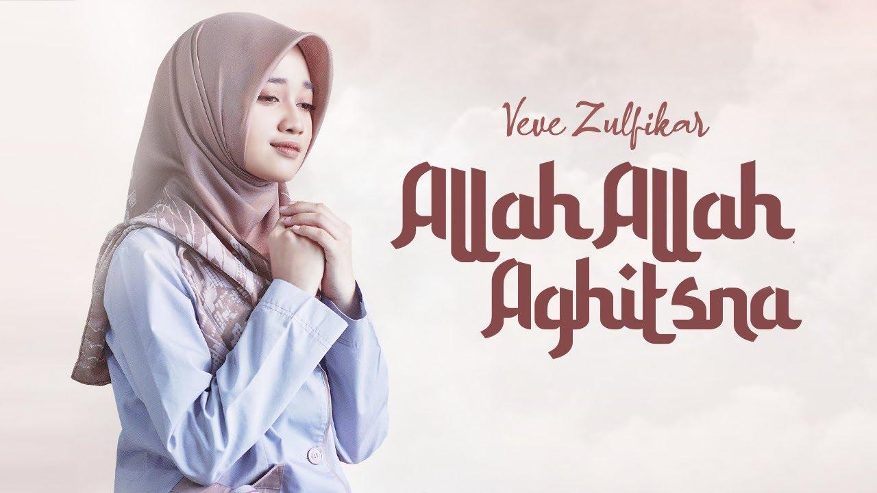 Allah Allah Aghitsna – Veve Zulfikar ( Official Music Video )