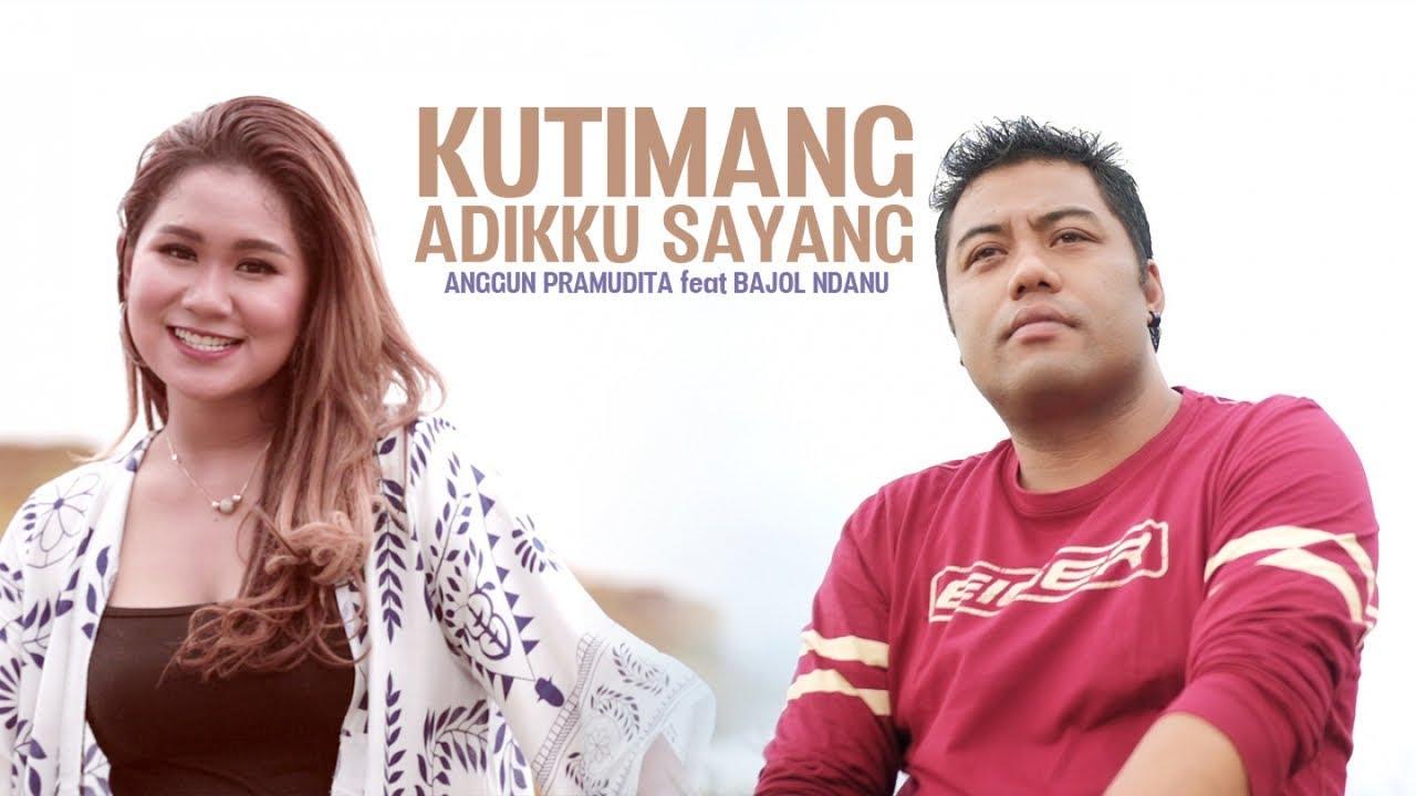 Anggun Pramudita Feat. Bajol Ndanu – Kutimang Adikku Sayang (Official Music Video) Reggae Version