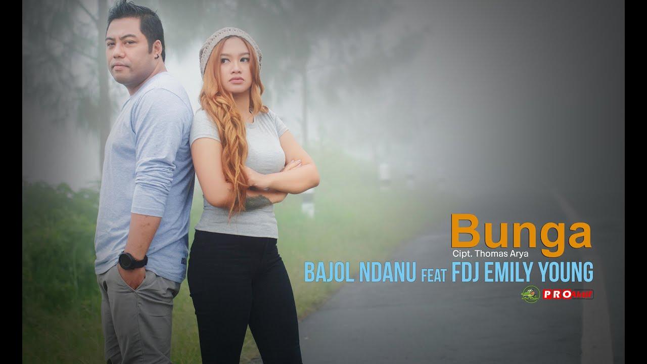 Bajol Ndanu Feat Emily Young Cover Nyanyi Lagu Bunga (Official Music Video)