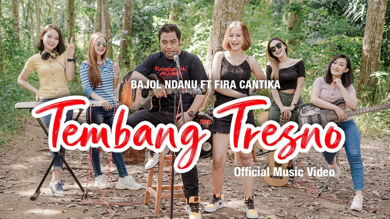 Bajol Ndanu Feat. Fira Cantika – Tembang Tresno (Official Music Video)