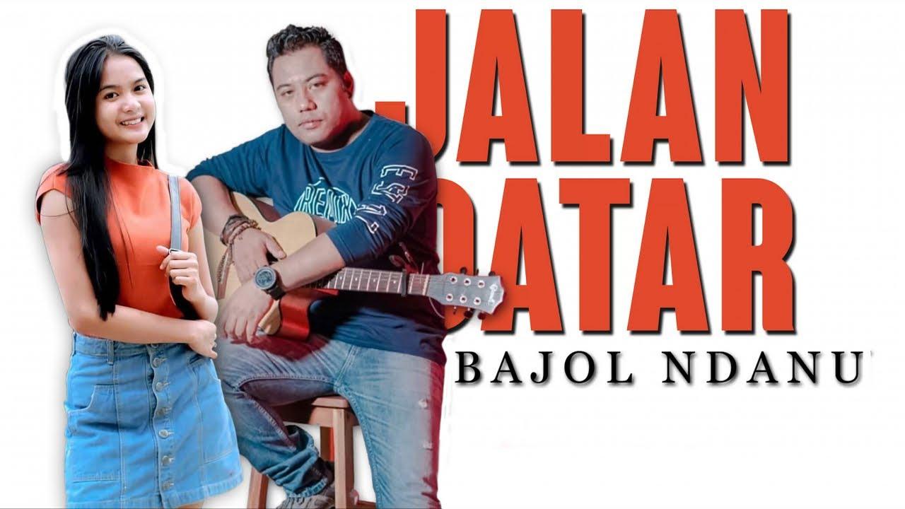 Bajol Ndanu – Jalan Datar (Official Music Video) Reggae Version