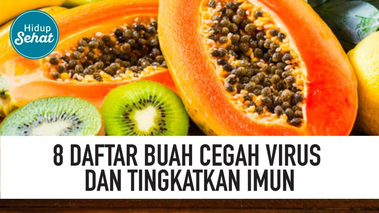 Buah Yang Bisa Tingkatkan Imun dan Cegah Virus Corona Covid 19