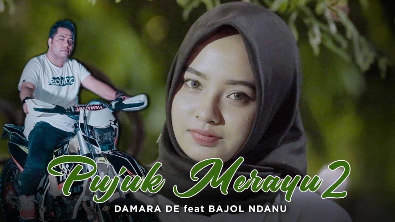 Damara De Feat. Bajol Ndanu – Pujuk Merayu 2 (Official Video Music) Reggae Version