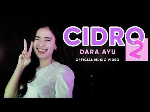 Dara Ayu – Cidro 2 Panas Panase Srengenge Kuwi (Official Music Video)