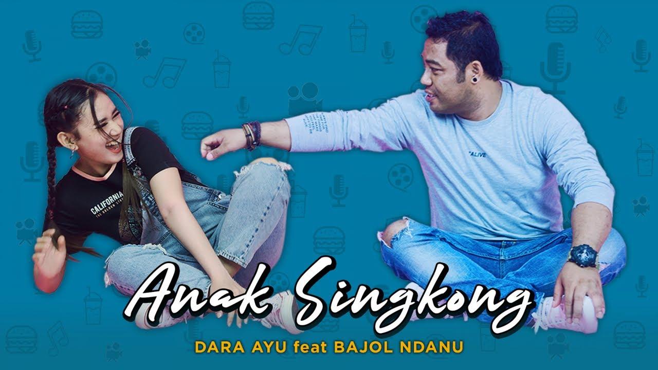 Dara Ayu Feat. Bajol Ndanu – Anak Singkong (Official Reggae Version)
