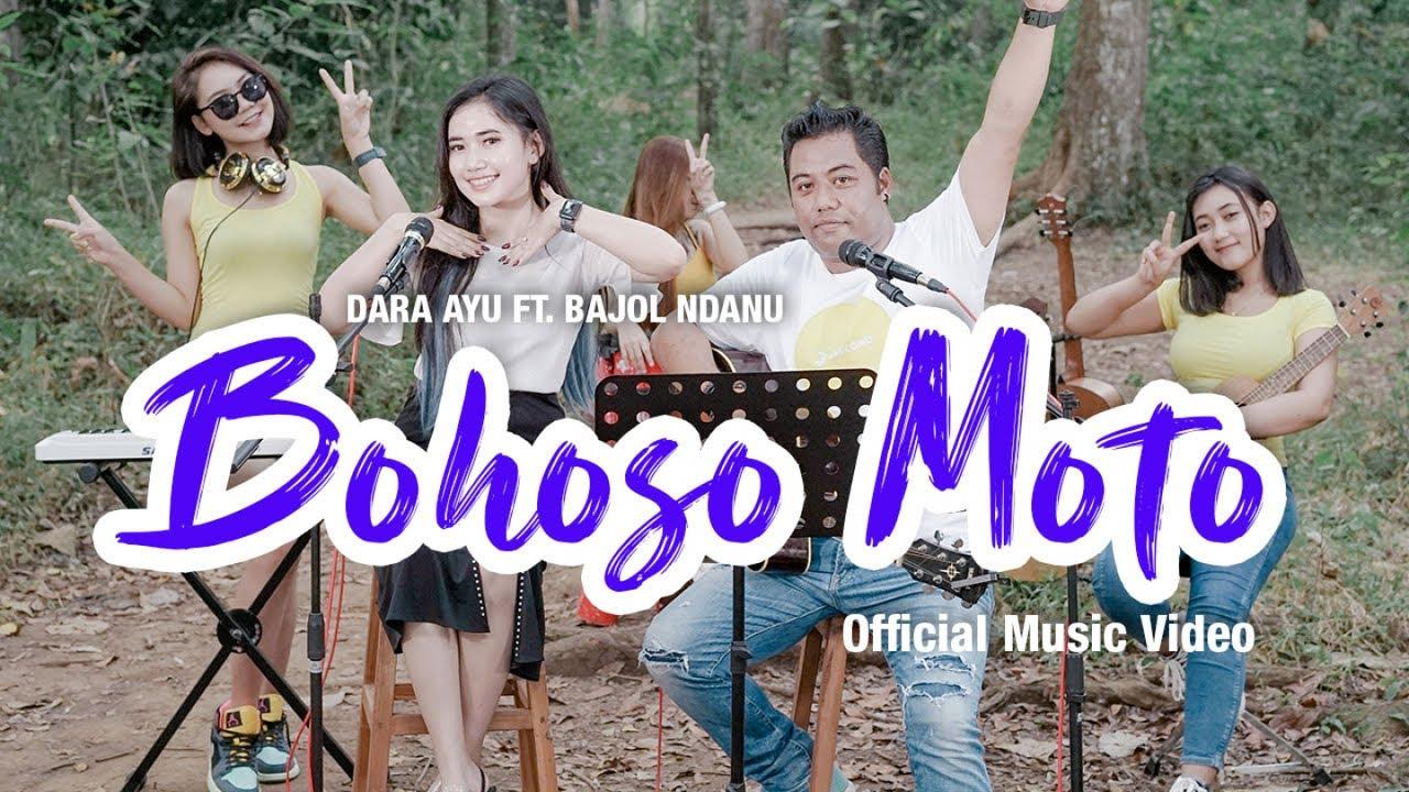 Dara Ayu Feat. Bajol Ndanu – Bohoso Moto (Official Music Video)