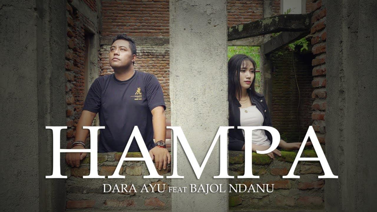 Dara Ayu Feat. Bajol Ndanu – Hampa (Official Music Video) Reggae Version