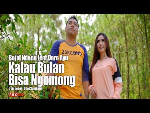 Dara Ayu Feat. Bajol Ndanu – Kalau Bulan Bisa Ngomong (Official Reggae Version)