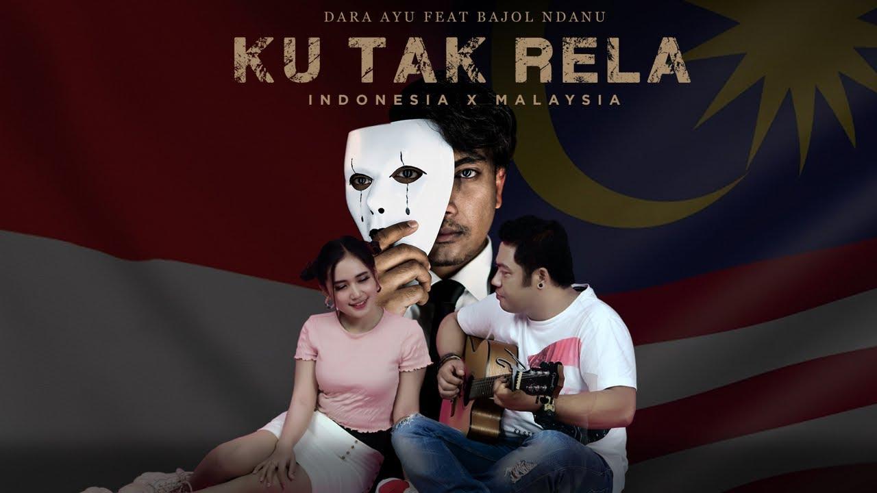 Dara Ayu Feat. Bajol Ndanu – Ku Tak Rela (Official Music Video) Reggae Version