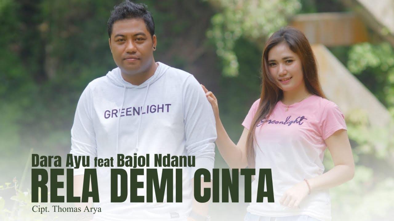 Dara Ayu feat. Bajol Ndanu – Rela Demi Cinta (Official Reggae Version)