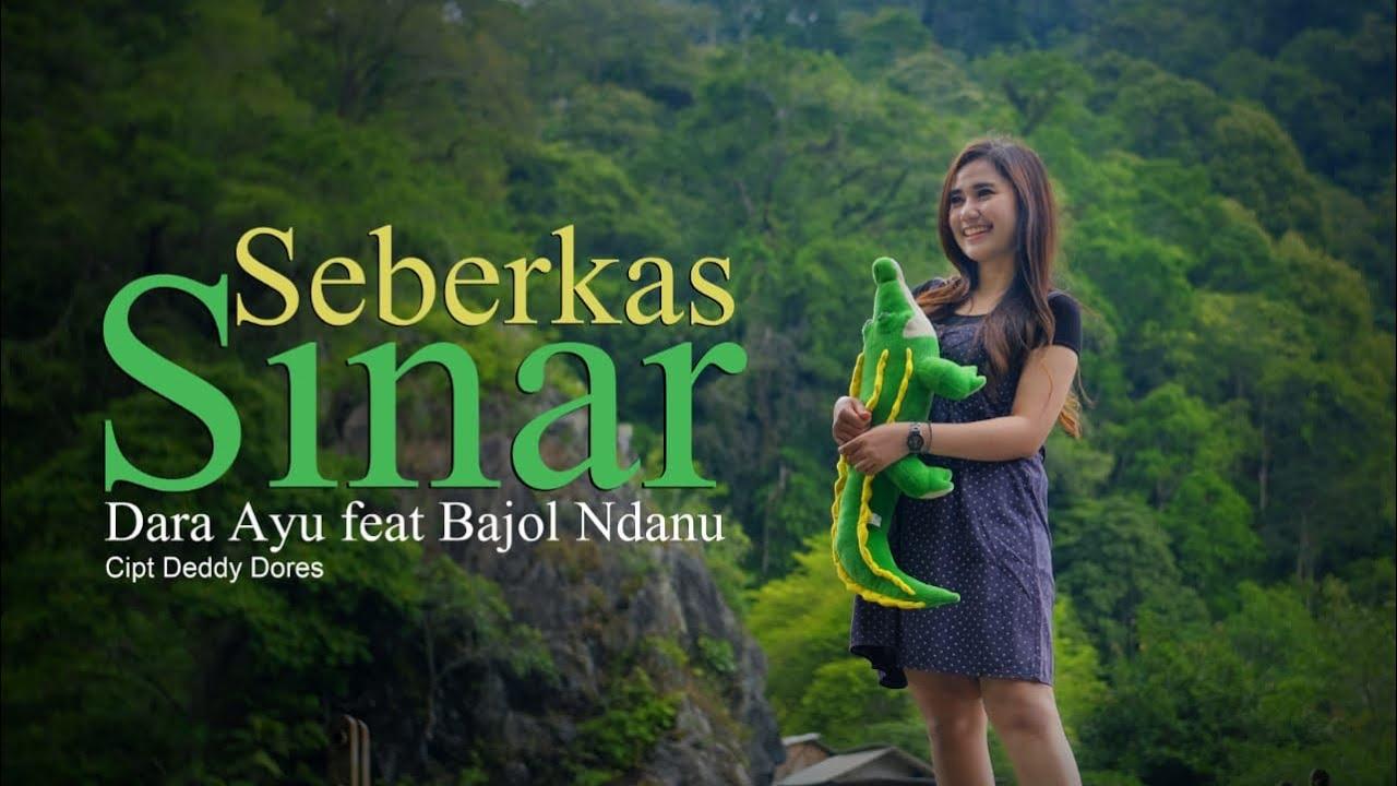 Dara Ayu Feat. Bajol Ndanu – Seberkas Sinar (Official Reggae Version)