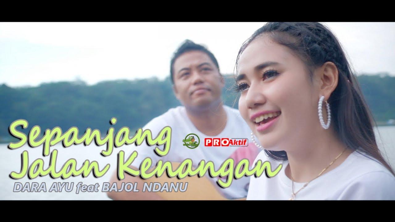 Dara Ayu Feat. Bajol Ndanu – Sepanjang Jalan Kenangan (Official Reggae Version)