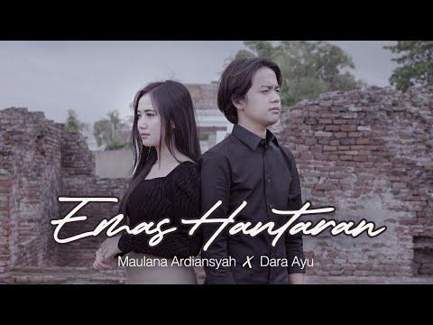 Dara Ayu Feat. Maulana Ardiansyah – Emas Hantaran (Official Music Video)