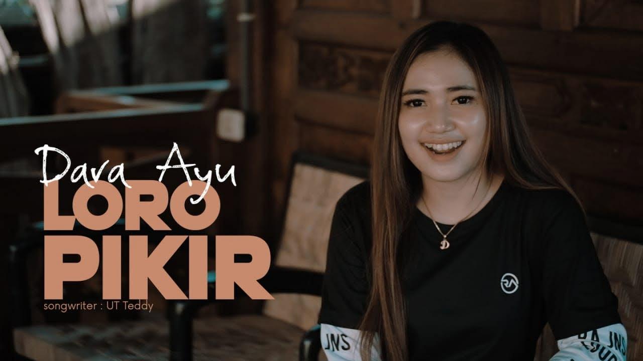 Dara Ayu – Loro Pikir (Official Music Video)