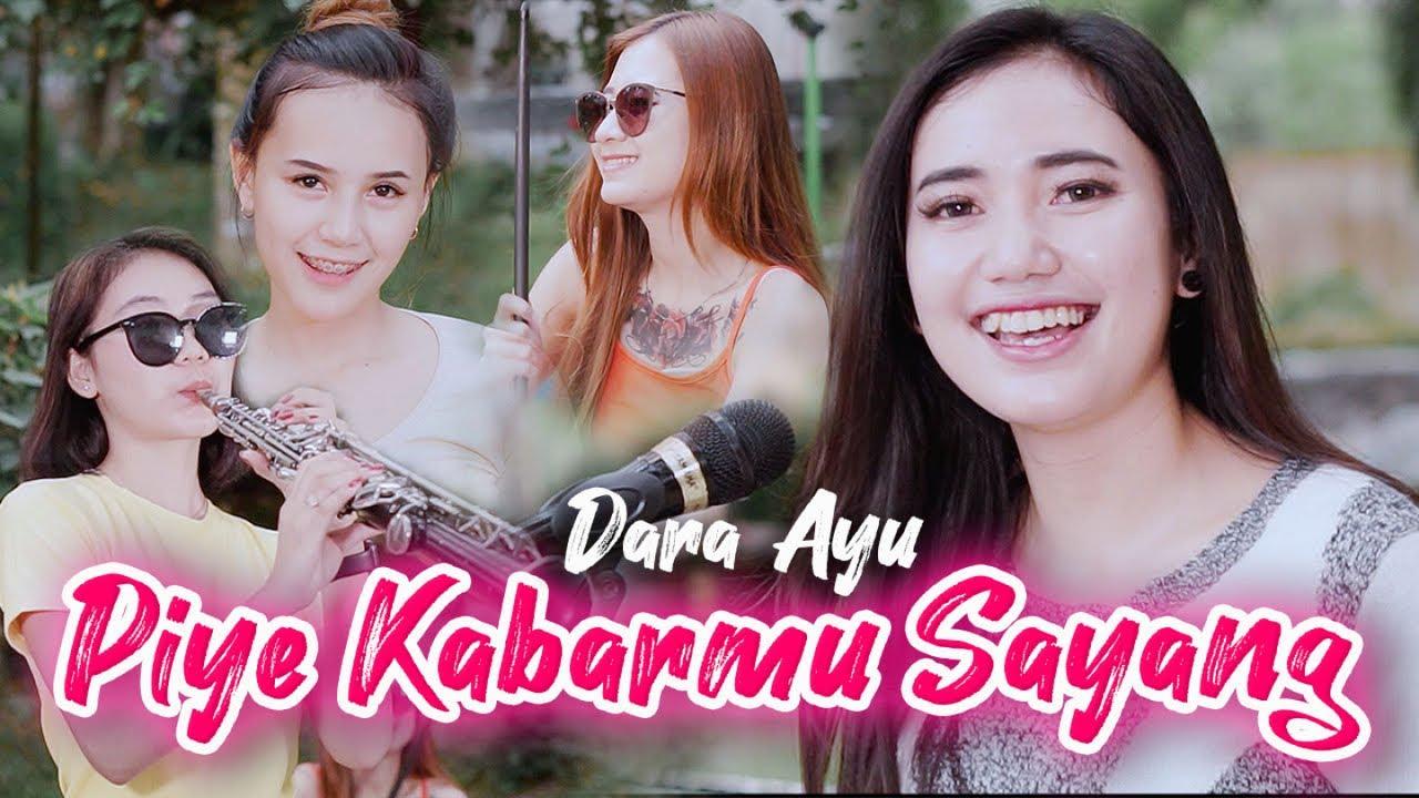 Dara Ayu – Piye Kabarmu Sayang – Official Music Video