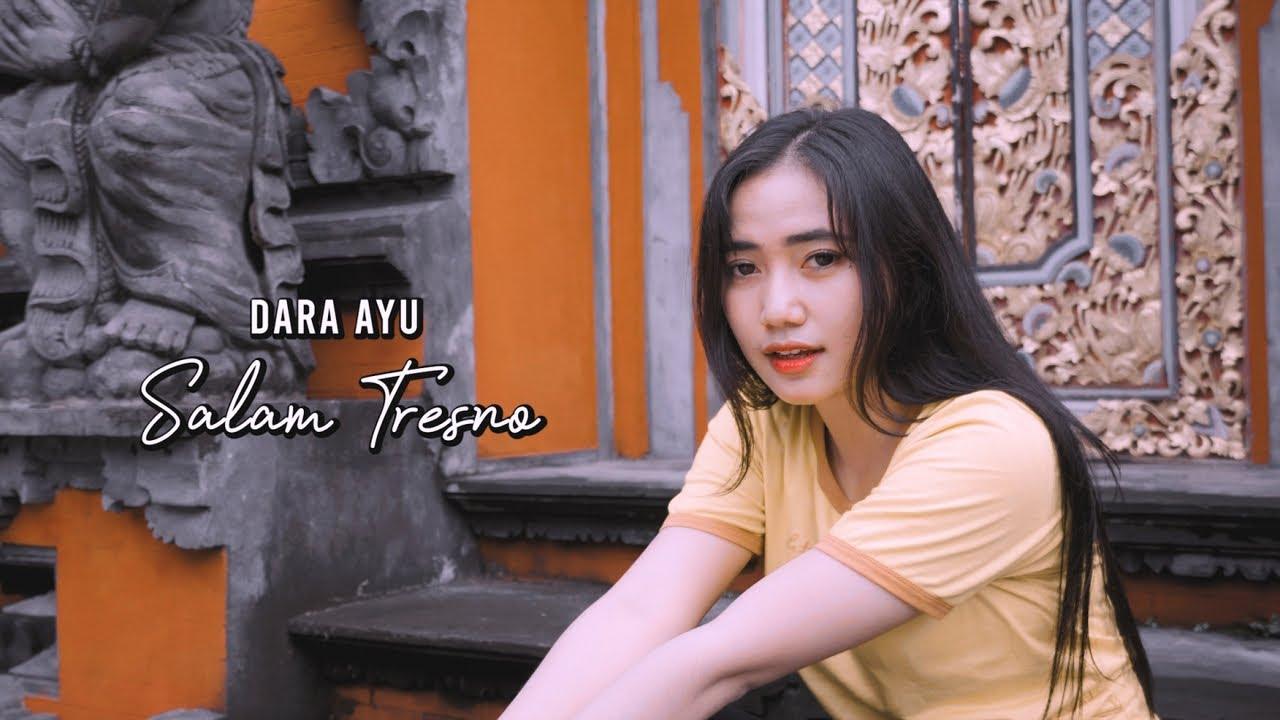 Dara Ayu – Salam Tresno (Official Music Video)