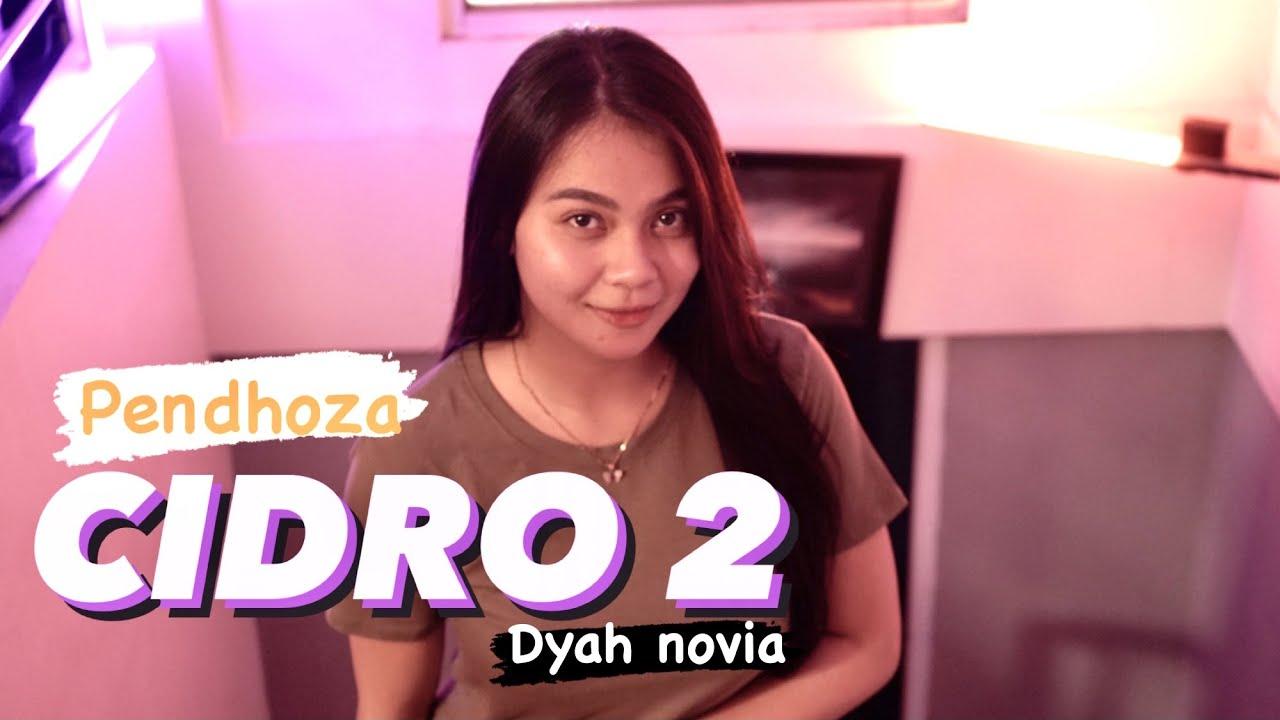 Dyah Novia – Cidro 2 Panas Panase Srengenge Kuwi (Cover)