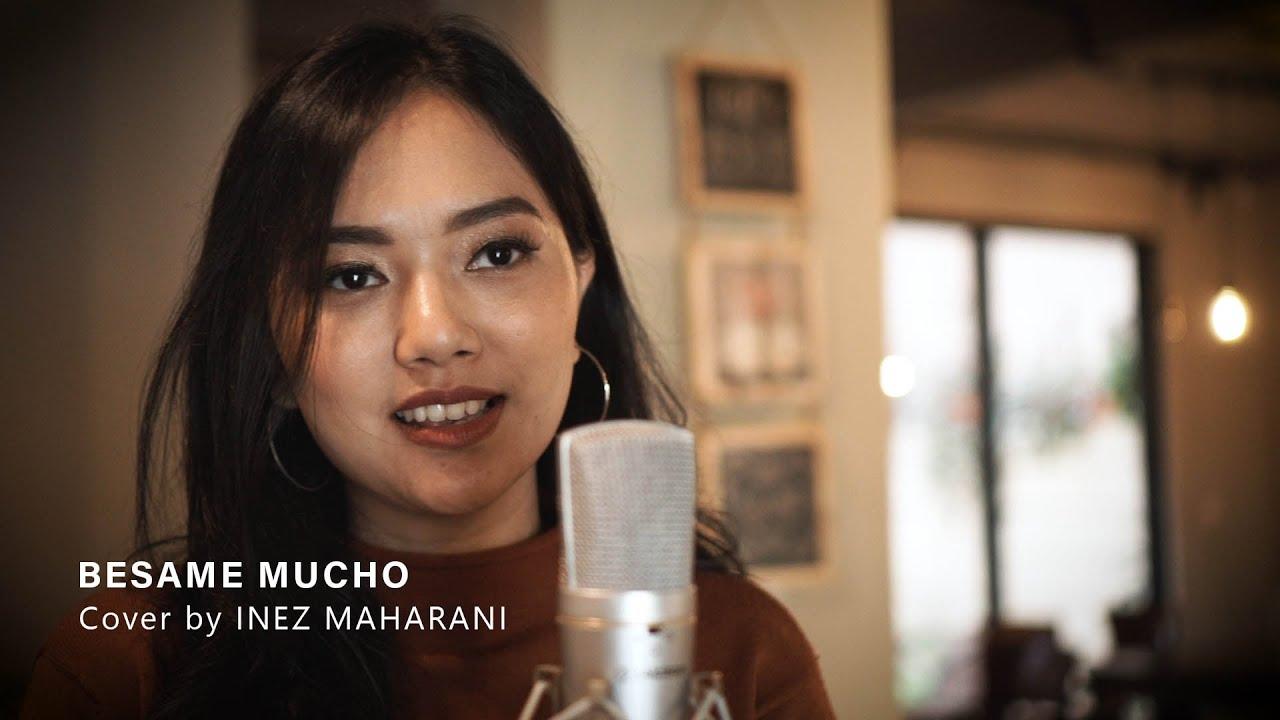 Inez Maharani – Besame Mucho Cover