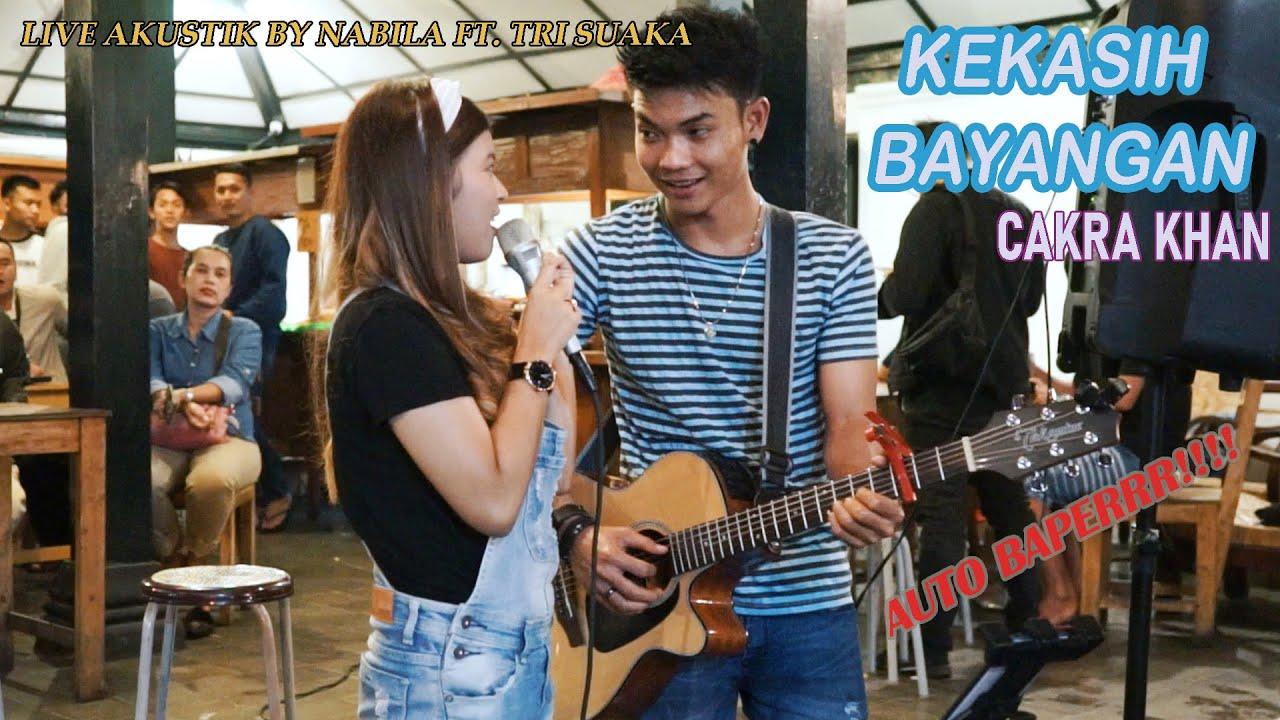 Nabila Feat. Suaka – Kekasih Bayangan (Cakra Khan Cover Live Akustik)
