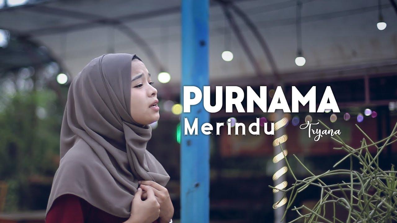 Tryana Cover Nyanyi Lagu Purnama Merindu (Official Music Video) New Versi