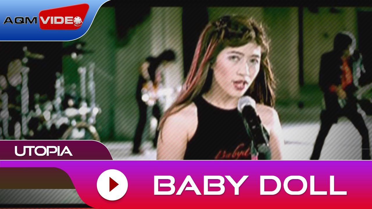Utopia – Baby Doll (Official Video)