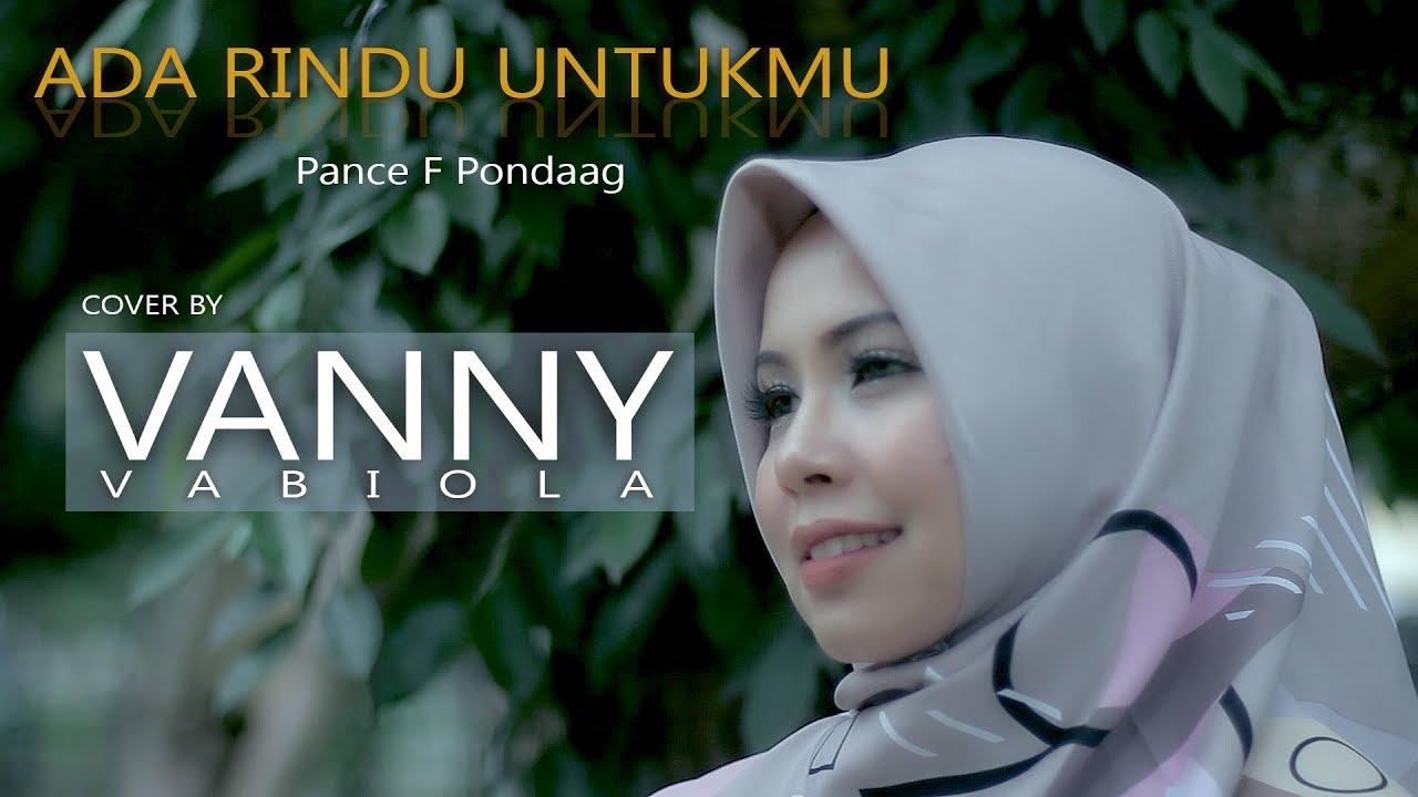 Vanny Vabiola – Ada Rindu Untukmu (Official Music Video)