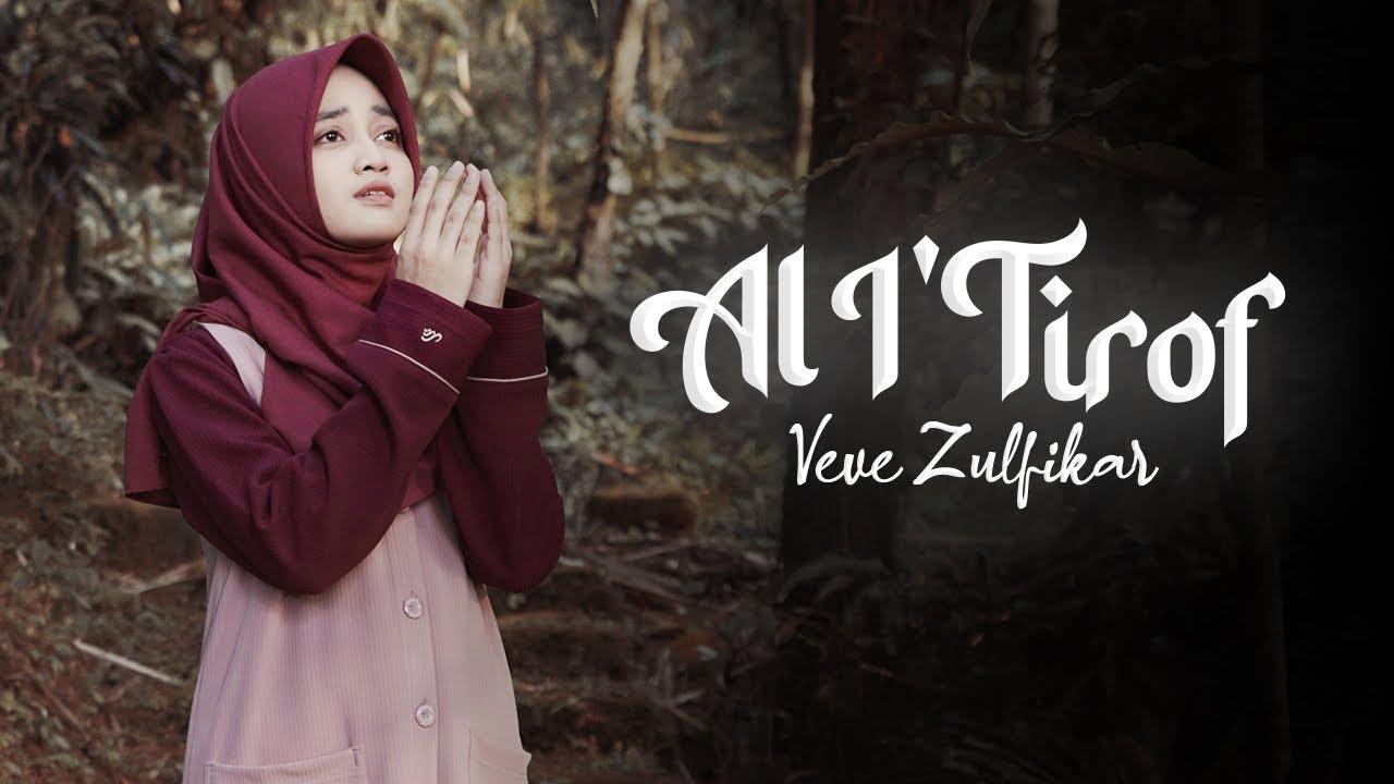 Veve Zulfikar – Al I'tirof ( Syair Doa Abunawas )