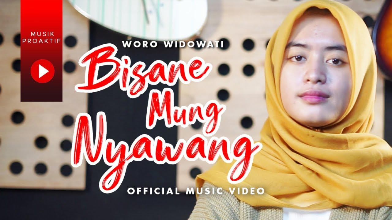 Woro Widowati – Bisane Mung Nyawang (Official Music Video)