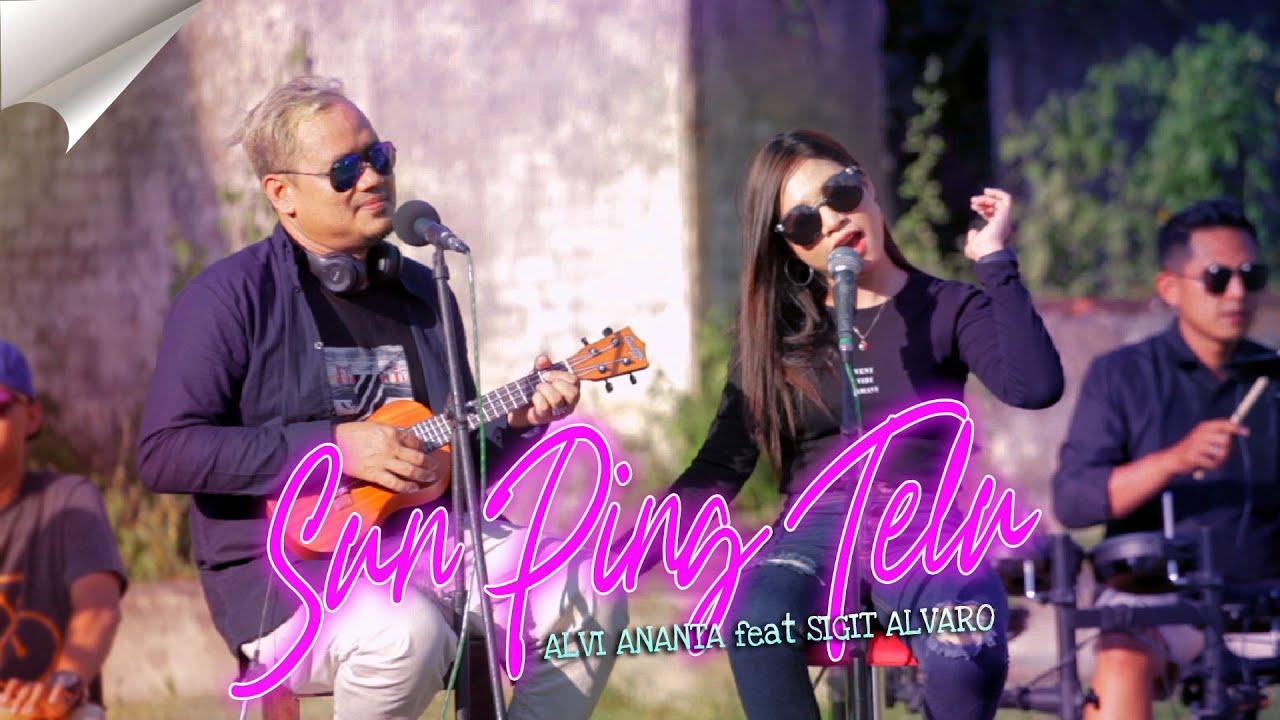 Alvi Ananta Feat Sigit Alvaro – Sun Ping Telu (Official Music Video)