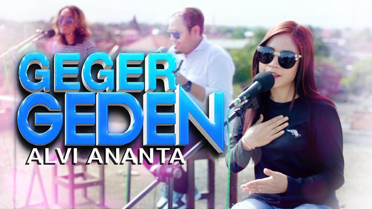 Alvi Ananta – Geger Geden (Official Music Video)