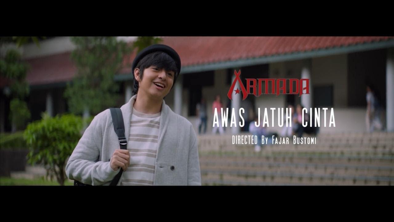 Armada – Awas Jatuh Cinta (Official Music Video)