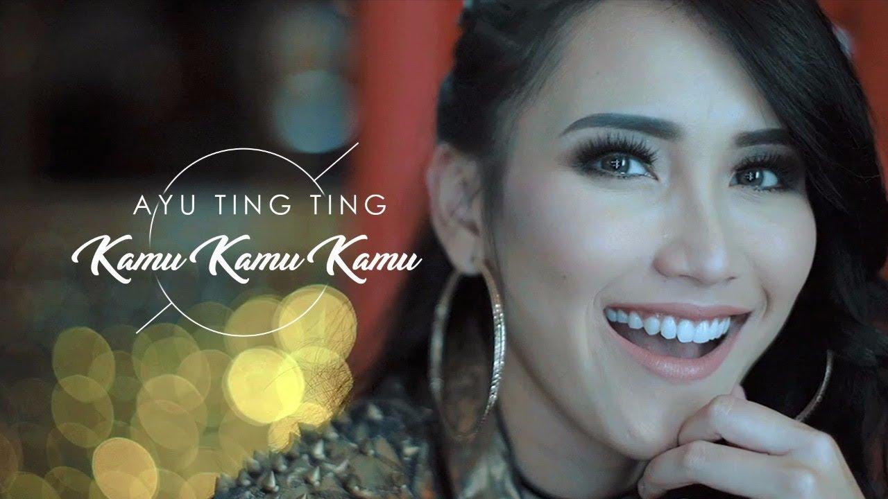 Ayu Ting Ting – Kamu Kamu Kamu (Official Music Video)