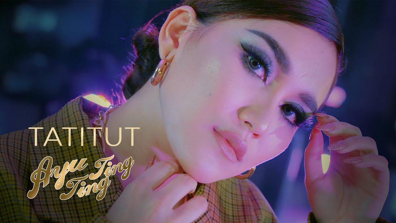 Ayu Ting Ting – Tatitut (Official Music Video)
