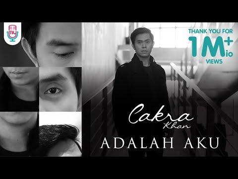 CAKRA KHAN – ADALAH AKU (Official Music Video)
