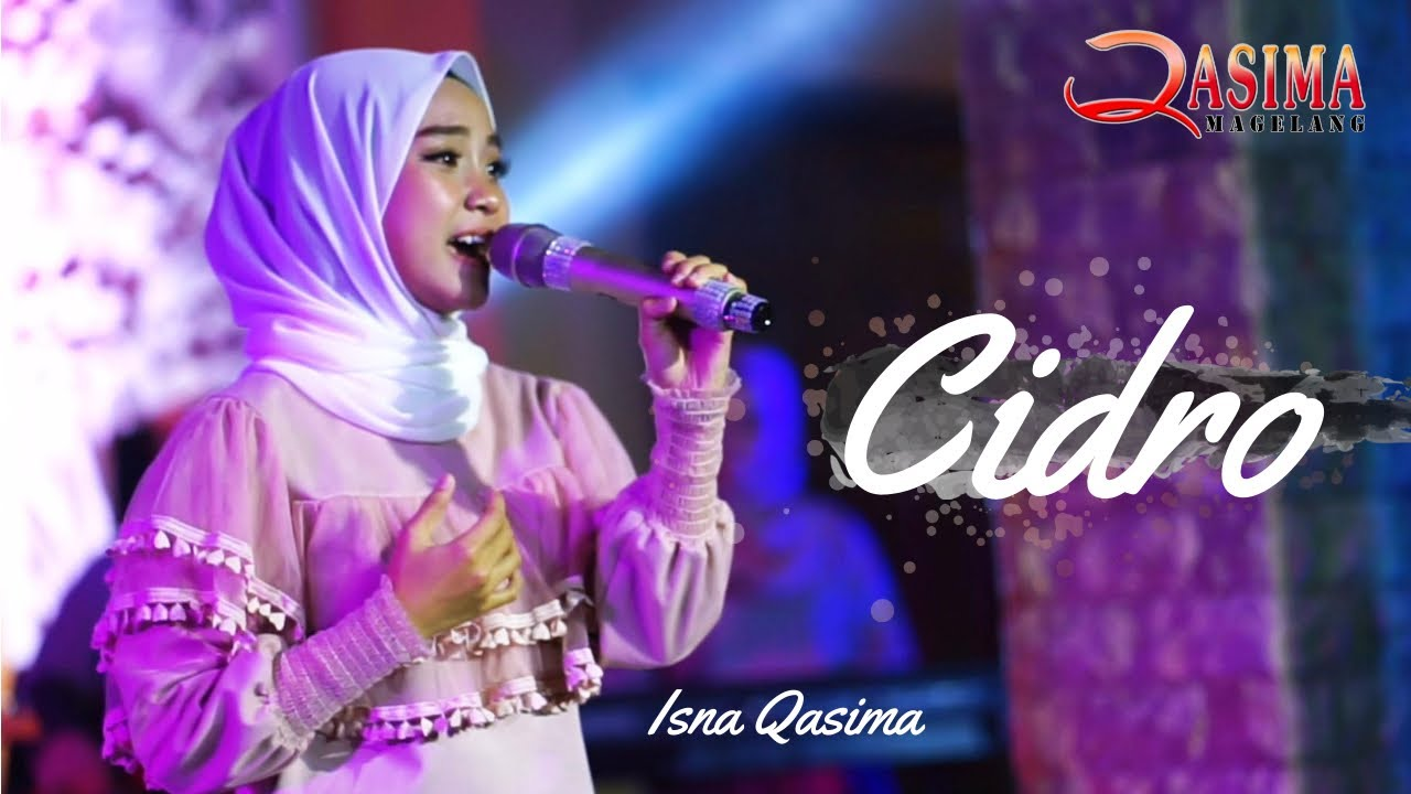 Cidro – Isna Qasima (Official Live Video)
