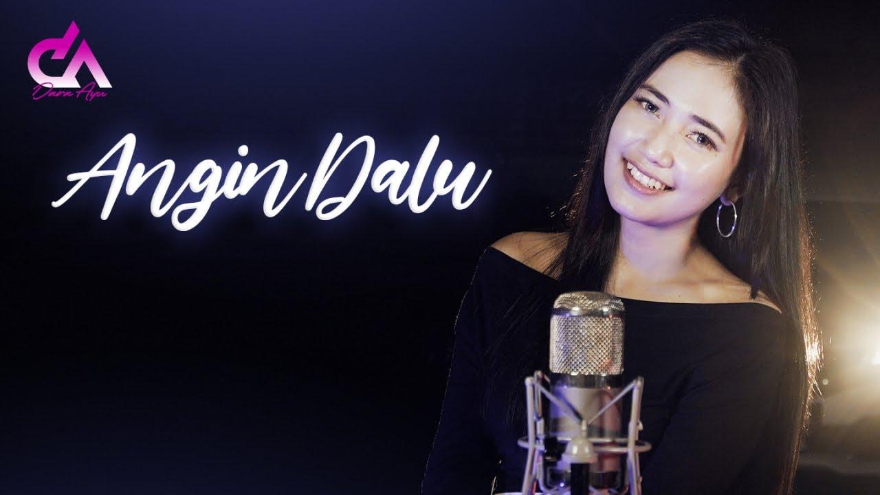 Dara Ayu – Angin Dalu (Official Music Video)