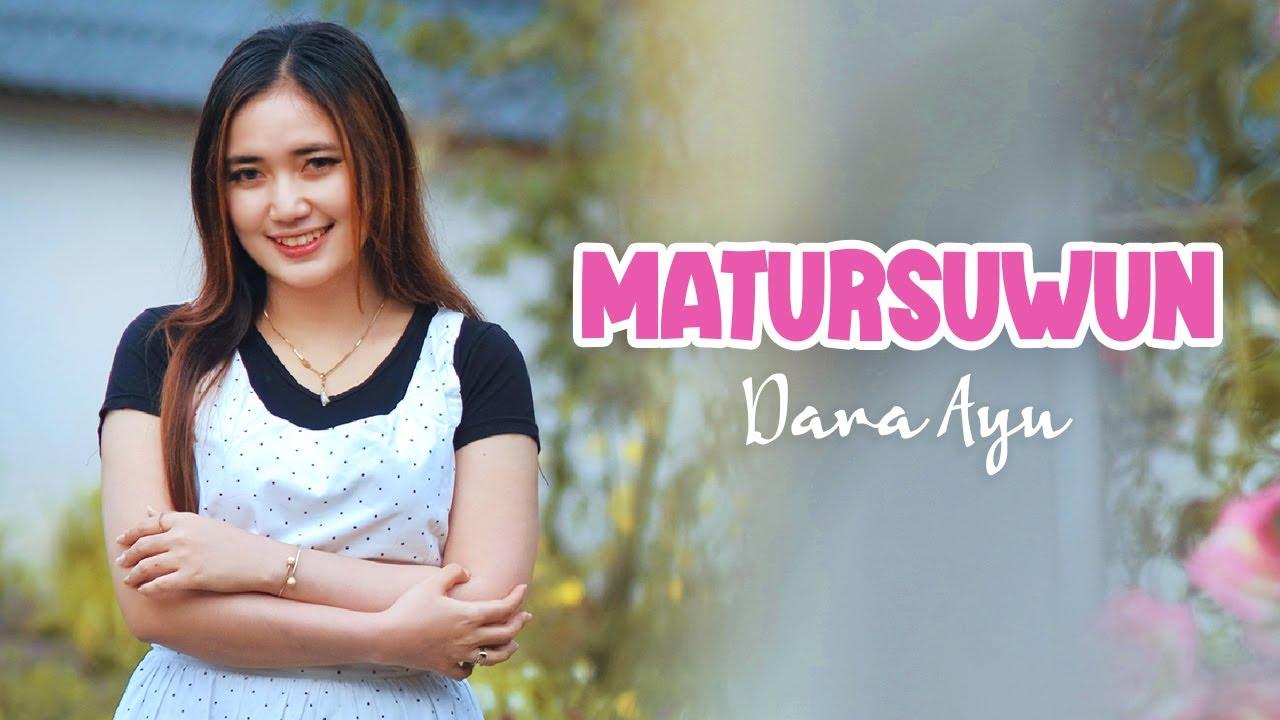 Dara Ayu – Matur Suwun (Official Music Video)