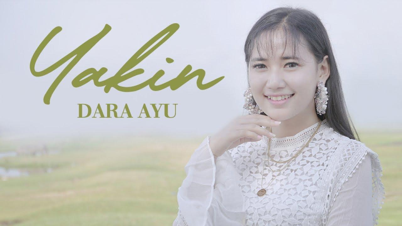 Dara Ayu – Yakin (Official Music Video)