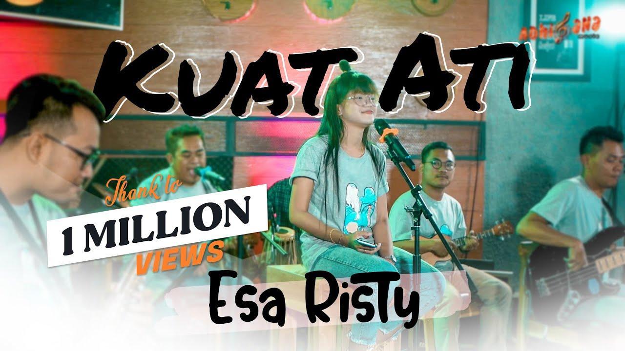 ESA RISTY – KUAT ATI (Official Live Music Video) |Pujaan Hati Tak Suwun Seng Kuat Ati