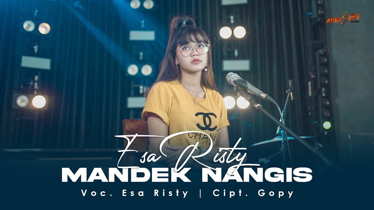 ESA RISTY – MANDEK NANGIS (Official Music Video) | Banyu Moto Uwes Asat