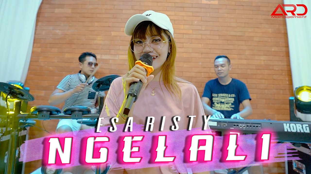 Esa Risty – Ngelali (Official Music Video)