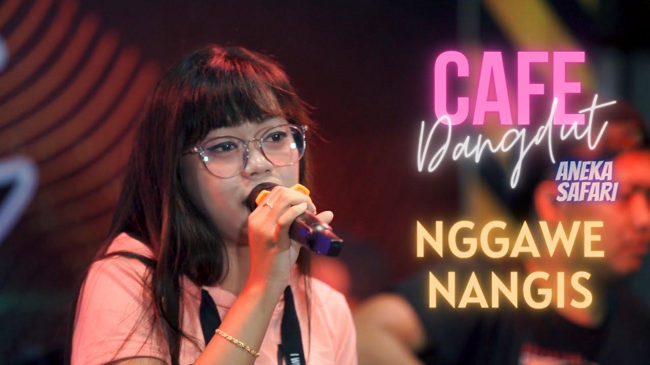 Esa Risty – Nggawe Nangis (Official Music Video ANEKA SAFARI)