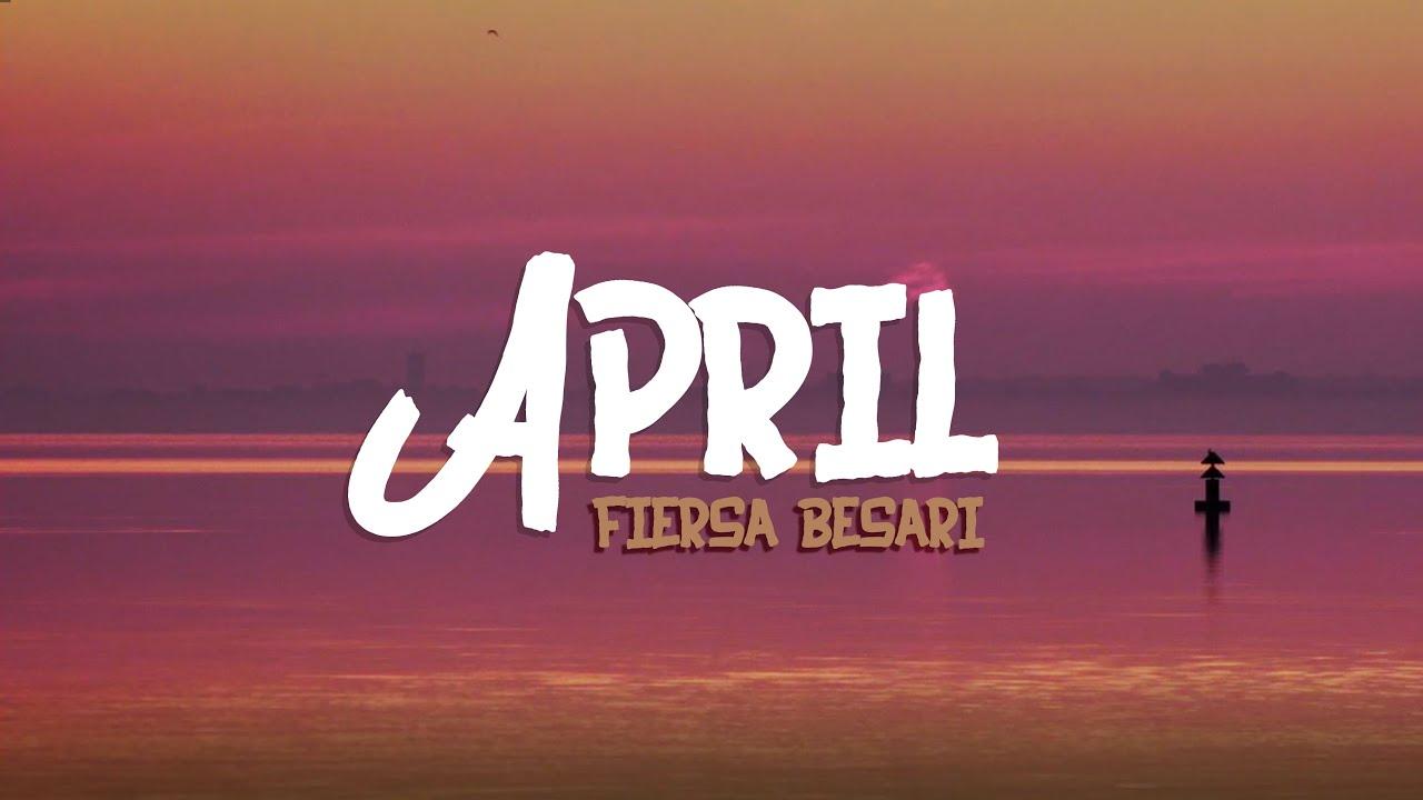 Fiersa Besari – April (Lyrics Video)