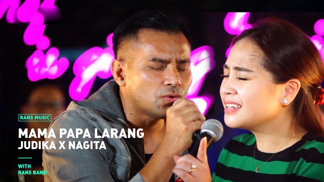 Judika Feat. Nagita Slavina – Mama Papa Larang (Official Live Rans Music)
