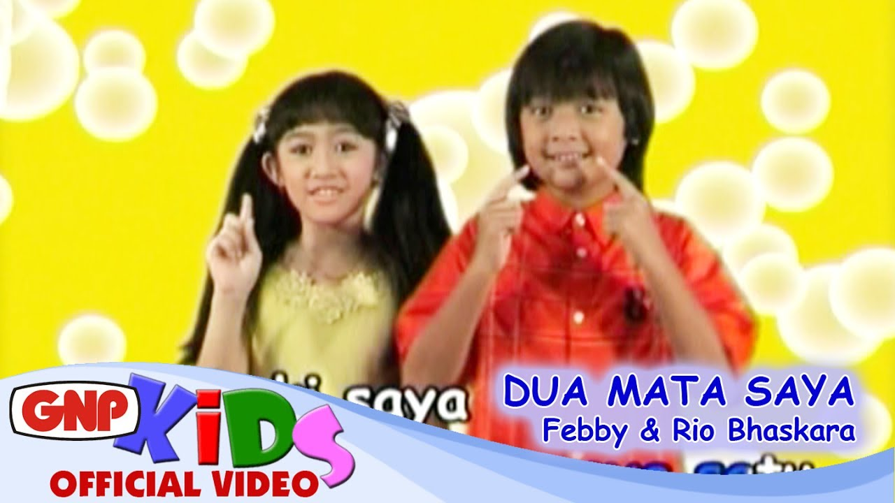 Lagu Anak Dua Mata Saya – Rio Bhaskara & Febby (Lagu Anak Indonesia Terpopuler)