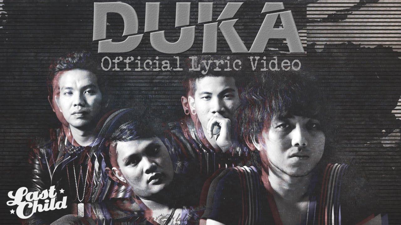 Last Child – DUKA (Official Lyric Video)