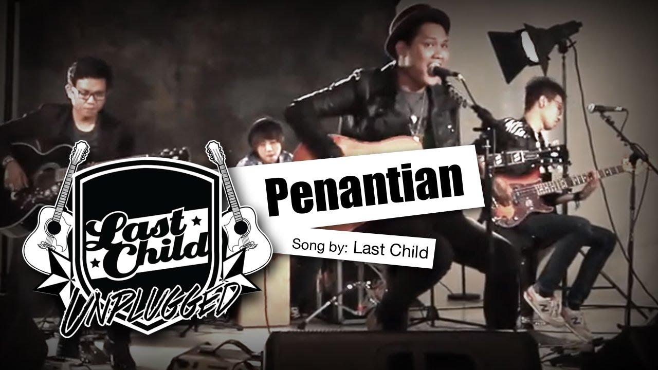 Last Child – Penantian (Unplugged)